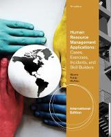 Human Resource Management Applications: Cases, Exercises, Incidents, and Skill Builders, International Edition (Paperback)