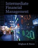 Intermediate Financial Management (with Thomson ONE - Business School Edition Finance 1-Year 2-Semester Printed Access Card) (Hardback)
