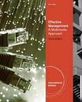 Effective Management: A Multimedia Approach, International Edition (Paperback)
