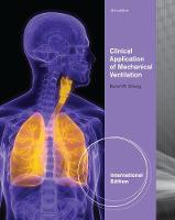 Clinical Application of Mechanical Ventilation, International Edition (Paperback)