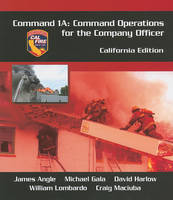 Command 1a: Command Operations for the Company Officer, California Edition (Paperback)