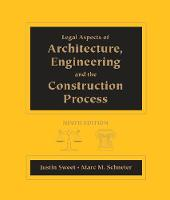 Legal Aspects of Architecture, Engineering and the Construction Process (Hardback)