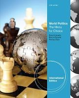 World Politics: The Menu for Choice, International Edition (Paperback)