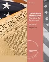 Constitutional Interpretation: v. 1: Powers of Government (Paperback)