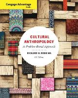 Cengage Advantage Books: Cultural Anthropology: A Problem-Based Approach (Paperback)