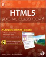 HTML5 Digital Classroom: (Book and Video Training) - Digital Classroom (Paperback)
