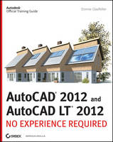 AutoCAD and AutoCAD LT 2012: No Experience Required (Paperback)