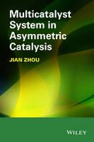 Multicatalyst System in Asymmetric Catalysis (Hardback)