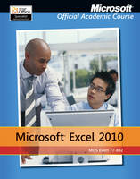 Exam 77-882 Microsoft Excel 2010 (Paperback)