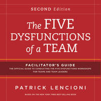 The Five Dysfunctions of a Team Facilitator's Guide Package (Paperback)