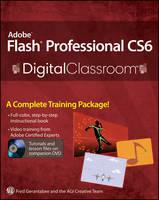 Adobe Flash Professional CS6 Digital Classroom - Digital Classroom (Paperback)