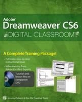 Adobe Dreamweaver CS6 Digital Classroom - Digital Classroom (Paperback)