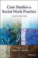 Case Studies in Social Work Practice (Paperback)