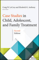 Case Studies in Child, Adolescent, and Family Treatment (Paperback)