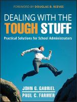 Dealing with the Tough Stuff: Practical Solutions for School Administrators (Paperback)