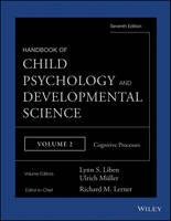 Handbook of Child Psychology and Developmental Science: Cognitive Processes (Hardback)