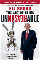 The Art of Being Unreasonable: Lessons in Unconventional Thinking (Hardback)