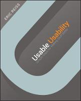 Usable Usability: Simple Steps for Making Stuff Better (Paperback)