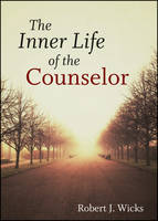 The Inner Life of the Counselor (Hardback)