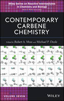 Contemporary Carbene Chemistry - Wiley Series of Reactive Intermediates in Chemistry and Biology (Hardback)