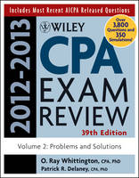 Wiley CPA Examination Review 2012-2013: v. 2: Problems and Solutions (Paperback)