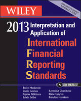 Wiley IFRS 2013 2013: Interpretation and Application of International Financial Reporting Standards (Paperback)
