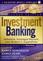 Investment Banking: Valuation, Leveraged Buyouts, and Mergers and Acquisitions + Valuation Models - Wiley Finance (Hardback)