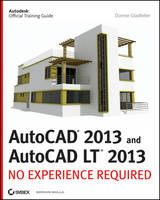 AutoCAD 2013 and AutoCAD LT 2013: No Experience Required (Paperback)