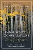 Transformative Conversations: A Guide to Mentoring Communities Among Colleagues in Higher Education (Paperback)