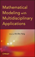 Mathematical Modeling with Multidisciplinary Applications (Hardback)
