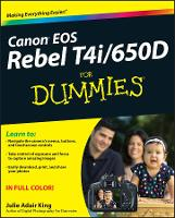 Canon EOS Rebel T4i/650D For Dummies (Paperback)