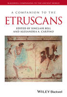 A Companion to the Etruscans - Blackwell Companions to the Ancient World (Hardback)