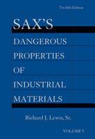 Sax's Dangerous Properties of Industrial Materials, 5 Volume Set: Print and CD Package (Hardback)