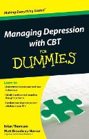 Managing Depression with CBT For Dummies (Paperback)