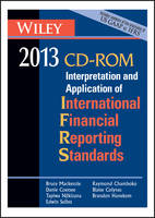 Wiley IFRS 2013 CD ROM: Interpretation and Application for International Accounting and Financial Reporting Standards (CD-ROM)
