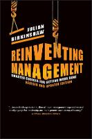 Reinventing Management: Smarter Choices for Getting Work Done, Revised and Updated Edition (Hardback)