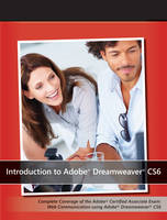 Introduction to Adobe Dreamweaver CS6 with ACA Certification (Paperback)