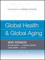 Global Health and Global Aging (Paperback)