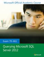 Exam 70-461 Querying Microsoft SQL Server 2012 (Paperback)