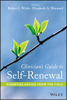 Clinician's Guide to Self-Renewal: Essential Advice from the Field (Hardback)