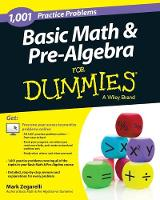 Basic Math and Pre-Algebra: 1,001 Practice Problems For Dummies (+ Free Online Practice) (Paperback)