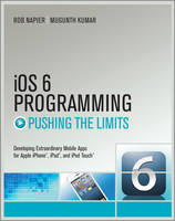 IOS6 Programming Pushing the Limits