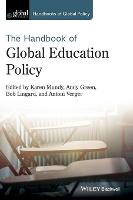 Handbook of Global Education Policy - Handbooks of Global Policy (Hardback)