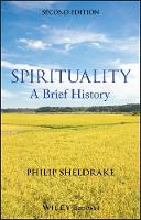 Spirituality: A Brief History - Wiley Blackwell Brief Histories of Religion (Paperback)