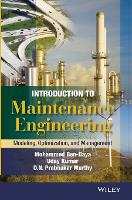 Introduction to Maintenance Engineering: Modelling, Optimization and Management (Hardback)