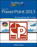 Teach Yourself Visually PowerPoint 2013 - Teach Yourself Visually (Tech) (Paperback)