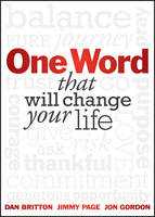One Word: That Will Change Your Life (Hardback)