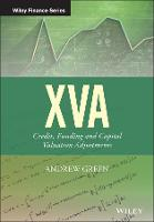 Xva: Credit, Funding and Capital Valuation Adjustments - The Wiley Finance Series (Hardback)