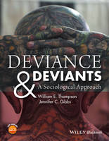 Deviance and Deviants: A Sociological Approach (Paperback)