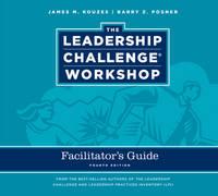 The Leadership Challenge Workshop Facilitator's Guide Set